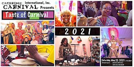 Taste of Carnival 2021 tickets