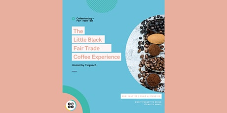 The  Little Black  Fair Trade  Coffee Experience tickets