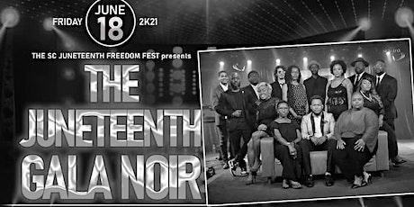 The South Carolina  Juneteenth Freedom Fest Gala Noir tickets
