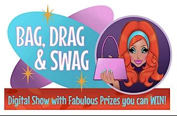 BAG, DRAG & SWAG tickets