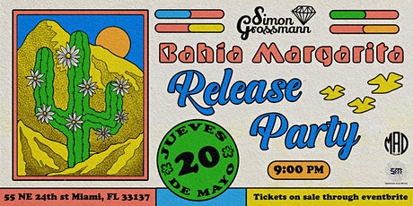 Simon Grossmann - Bahía Margarita Release Party tickets