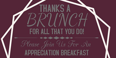 UDC Appreciation Breakfast  - Thanks a BRUNCH for all that you do tickets