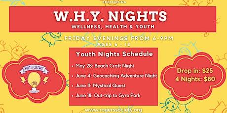 W.H.Y. Nights tickets