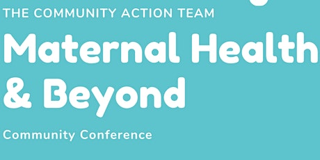 Maternal Health & Beyond Community Conference tickets