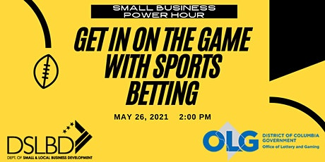 Small Business Power Hour: Get in on the Game with Sports Wagering tickets
