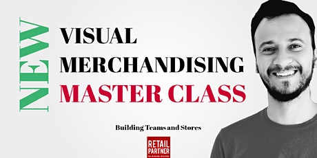 NEW Visual Merchandising & Store Experience MasterClass tickets