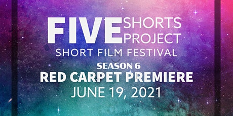 5 Shorts Project Film Festival Red Carpet Premiere tickets