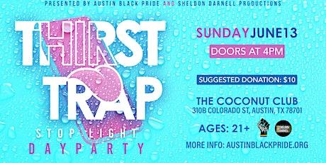 #ThirstTrap Day Party tickets