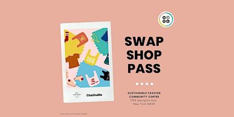Sun. Swap Shop Pass tickets