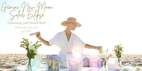 VIRTUAL Gemini New Moon Solar Eclipse Ceremony and  Sound Bath tickets