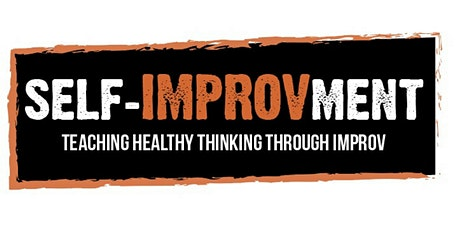 Self-IMPROVment: Improvise Your Way Out of Stress tickets