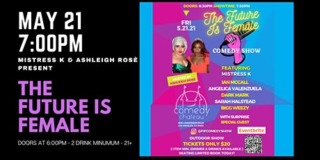 The Future is Female Comedy Show tickets