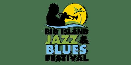 Big Island Jazz & Blues Festival 2021 tickets
