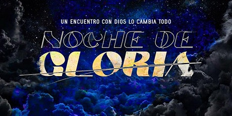 Noche de Gloria entradas