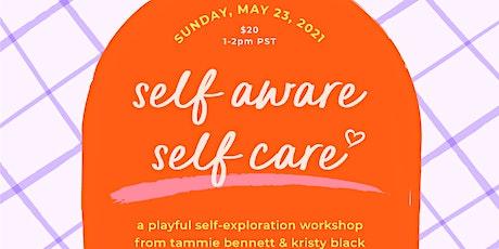 self aware self care workshop tickets