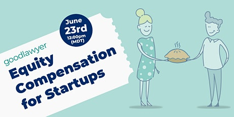 Equity Compensation for Startups tickets