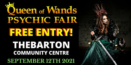 Queen of Wands Psychic Fair - AT THEBARTON! tickets