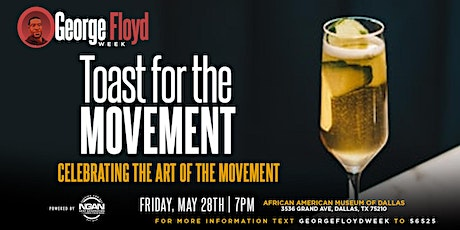 "George Floyd Week  ""Toast for the Movement"" tickets"