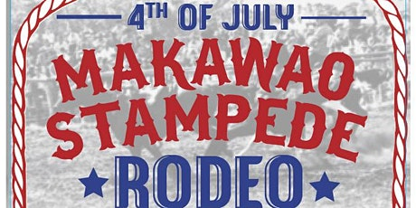 4th of July Makawao Stampede tickets