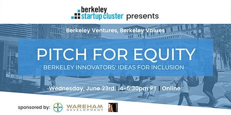 Pitch for Equity: Berkeley Innovators' Ideas and Initiatives for Inclusion tickets