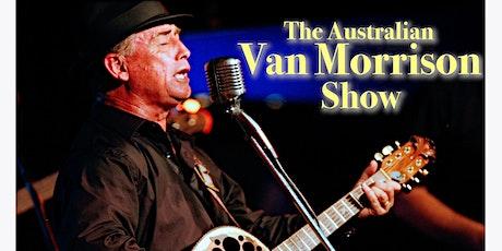 Steve Hogan is Van the Man (The Australian Van Morrison Show) tickets