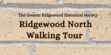 Ridgewood North Walking Tour tickets