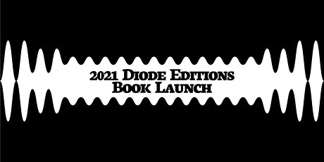 2021 Diode Editions Book Launch tickets