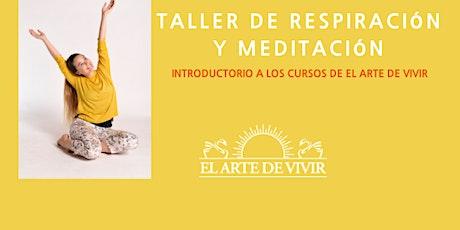 Taller Gratuito Online Introductorio a la Respiraci´´on y Meditación entradas