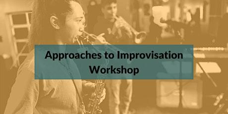 Experience Jazz Workshop #3: Approaches to Improvisation tickets
