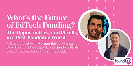 What's the Future of EdTech Funding? tickets