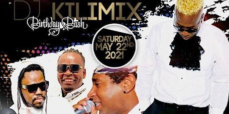 DJ Kilimix Birthday Bash tickets