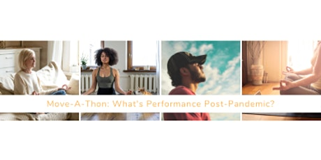 Move-A-Thon: From Anxiety to Performance tickets
