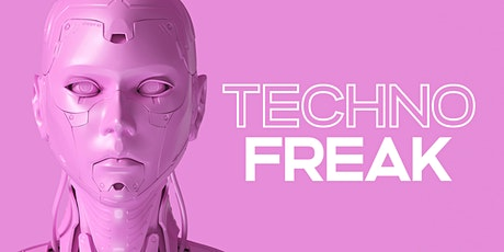 TECHNO FREAK tickets