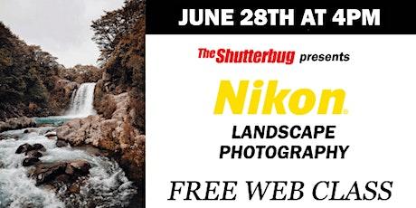 Nikon | Landscape Photography tickets