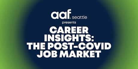 Career Insights: The Post-COVID Job Market tickets