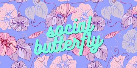 Social Butterfly (RSVP) PART 2 ! tickets