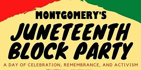 Montgomery's Juneteenth Block Party tickets