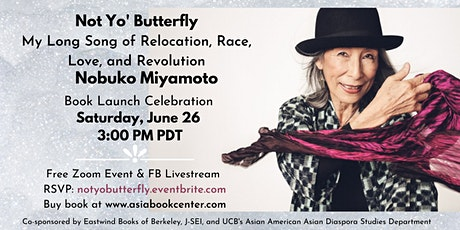 Nobuko Miyamoto Book Launch Celebration:  Not Yo' Butterfly tickets