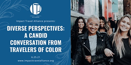 Diverse Perspectives: A Candid Conversation from Travelers of Color tickets