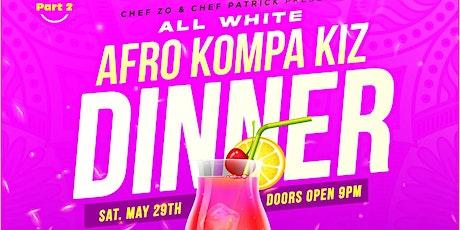 ALL WHITE AFRO KOMPA KIZ DINNER tickets