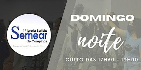 CULTO  (NOITE) - CELEBRAÇÃO DA FAMÍLIA  - 17h30 | @ibsemearcampinas ingressos