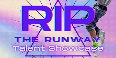 Rip the Runway talent showcase registration tickets