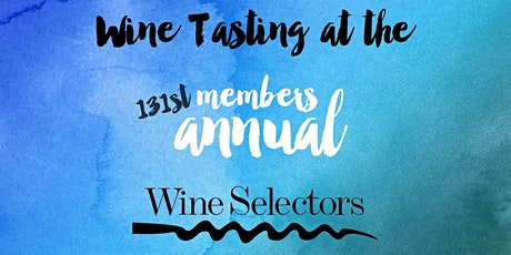 WINE TASTING Event during the MEMBERS' ANNUAL Exhibition tickets