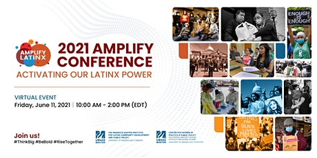 2021 AMPLIFY CONFERENCE - ACTIVATING OUR LATINX POWER tickets