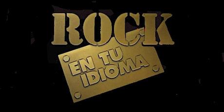 Rock en Tu Idioma tickets