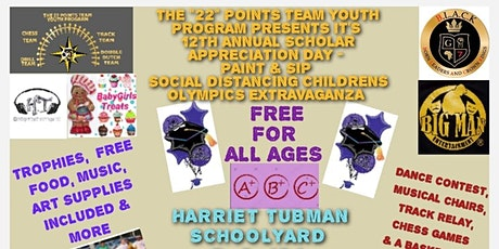 """The """"22"""" Points Team Youth Program's 12th ANNUAL SCHOLAR APPRECIATION DAY tickets"""