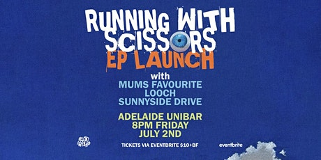 Running With Scissors EP Launch tickets