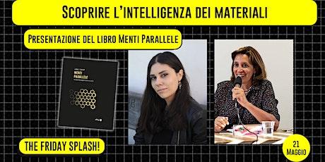 01x07 Scoprire l'intelligenza dei materiali - Presentazione del libro Menti biglietti