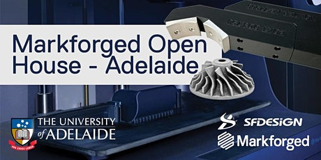 Markforged Open House - Adelaide tickets