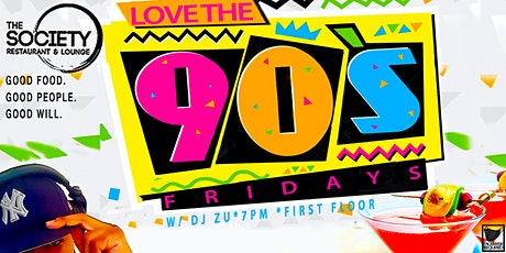 Love The 90's FRIDAYS tickets